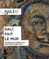 Cover of the catalogue. Exhibition 'Dali fait le mur' (Dali on the Streets). Dali Museum. Paris. September 11 2014 - March 15 2015