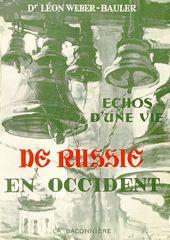 """Cover of the book by L.N. Weber-Bauler """"Échos d'une vie. De Russie en Occident"""", 1940»"""