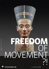 """Poster campaign """"Freedom of Movement?!"""""""
